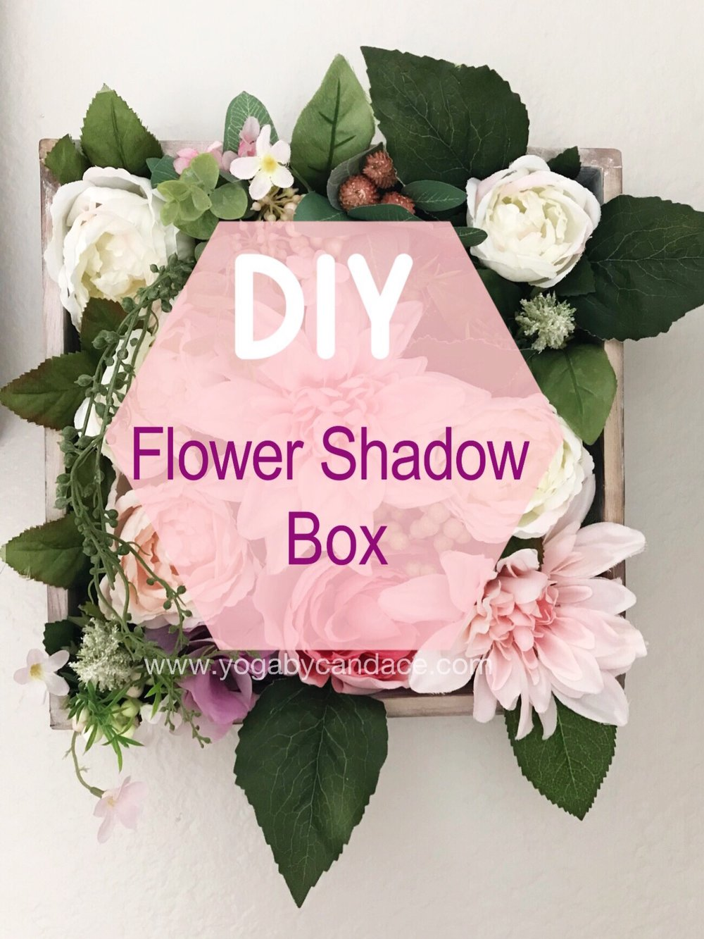 DIY Flower Shadow Box Cover Image.jpeg