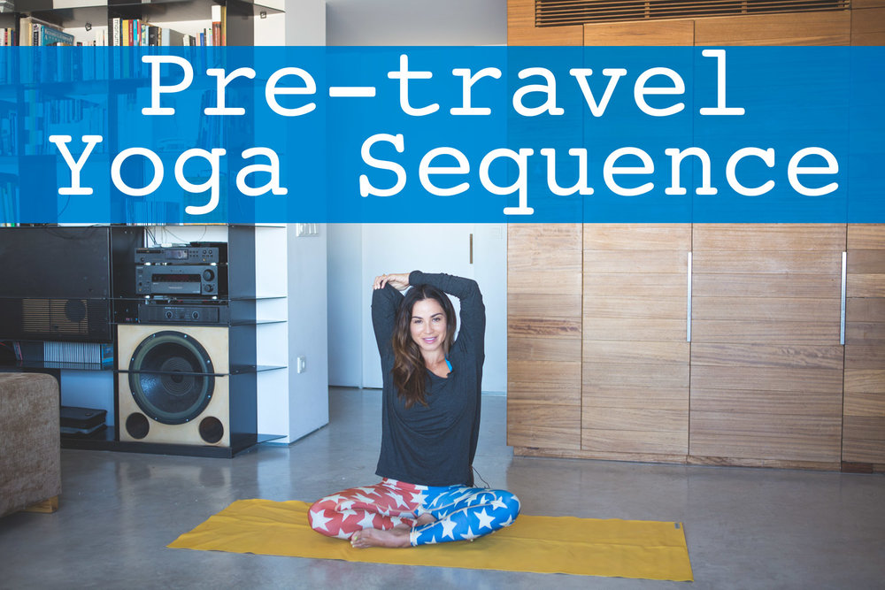 Pre-travel yoga video