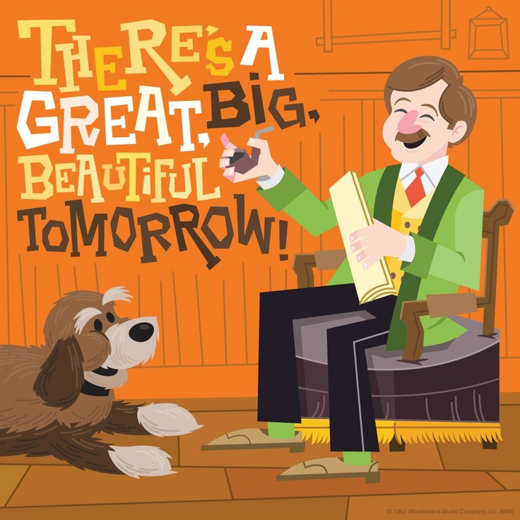 Image result for there's a great big beautiful tomorrow