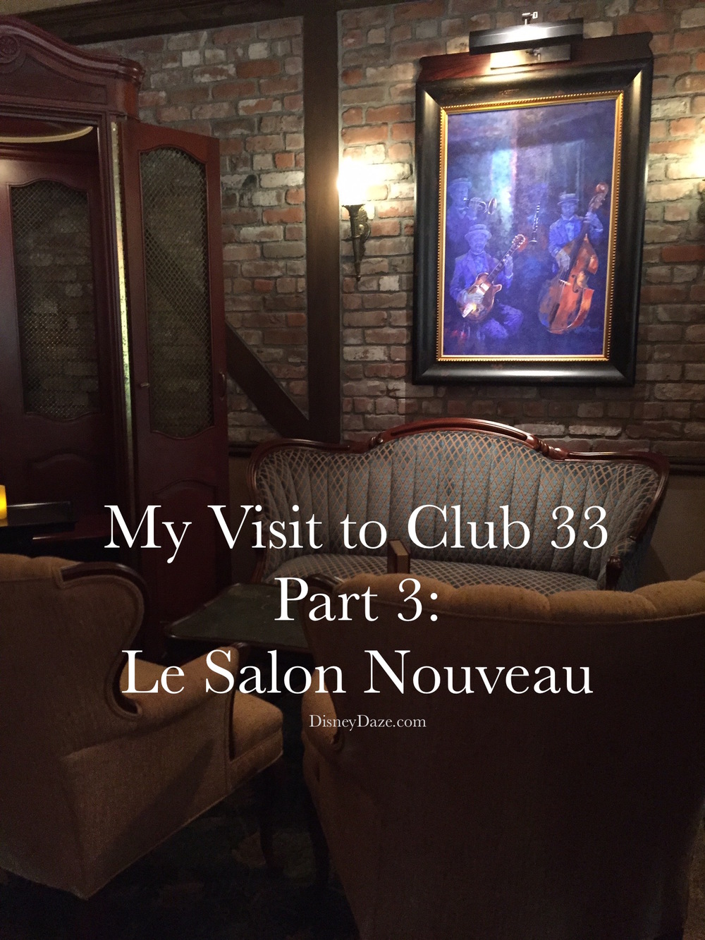 My Visit to Club 33 Part 3 - Disneydaze.com