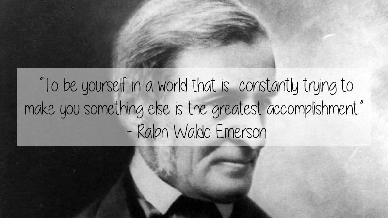 "Emerson asserted that ""Every book is a quotation . . . and every man is a quotation."" Source:   http://www.iep.utm.edu/emerson/"