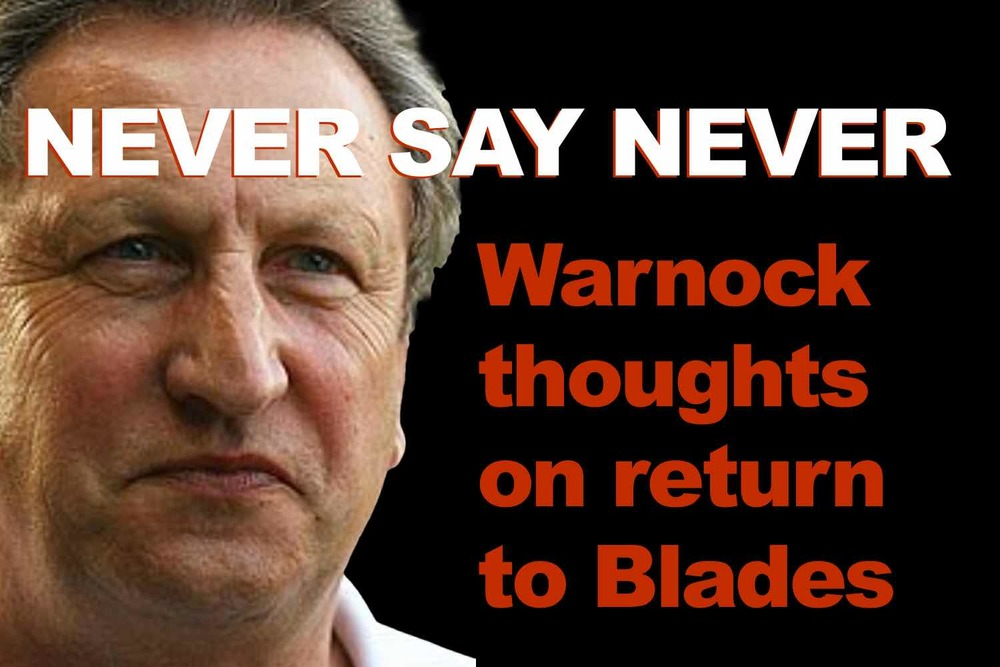 Warnock's-thoughts-on rerturn-to-Blades
