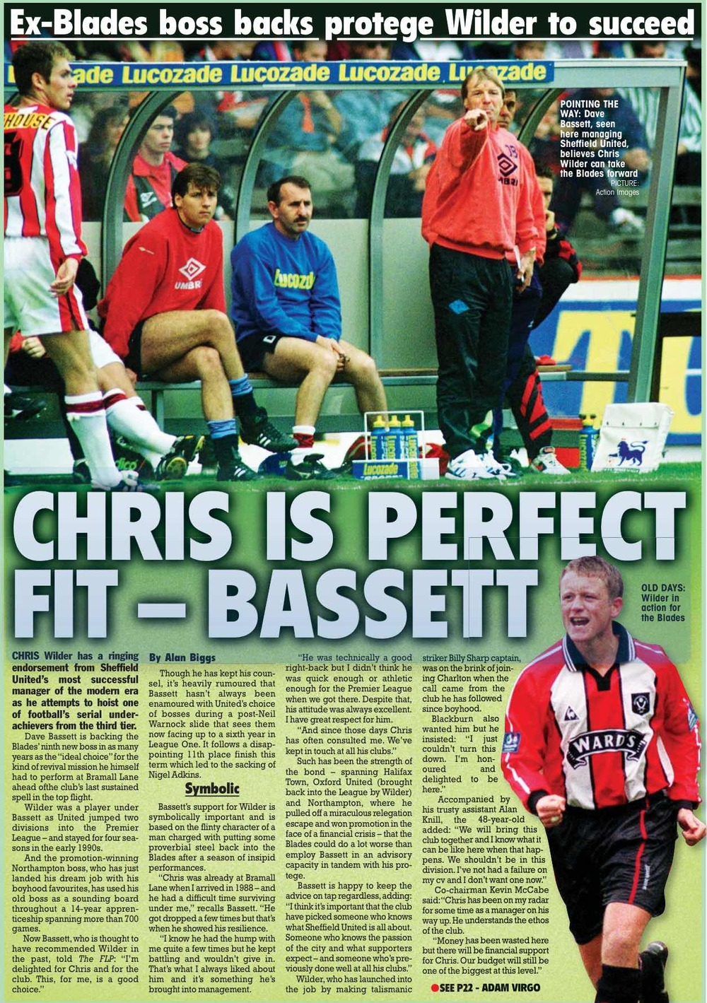 HIGH PRAISE:  FORMER SHEFFIELD UNITED BOSS DAVE BASSETT LENDS HIS APPROVAL to the latest managerial appointment at bramall lane IN   THE FOOTBALL LEAGUE PAPER