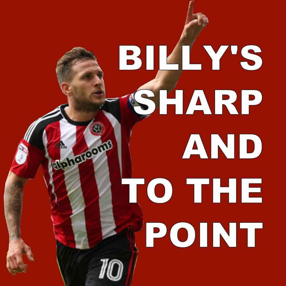Sheffield United striker Billy's sharp and to the point