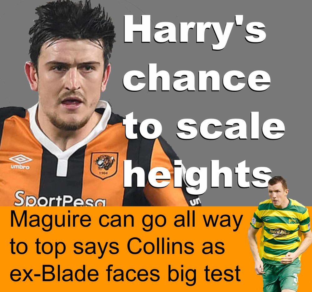 Ex-Blade Harry Maguire can go all way to top says former teammate Neill Collins