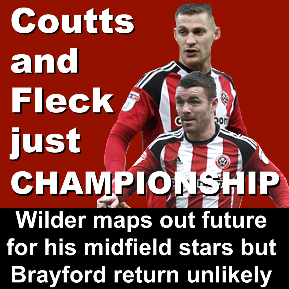 Sheffield United boss Chris Wilder plans to buid around Paul Coutts and John Fleck if Blades win promotion to Championship