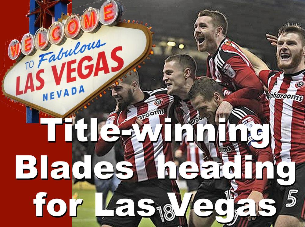 Title-winning Sheffield United heading for Las Vegas