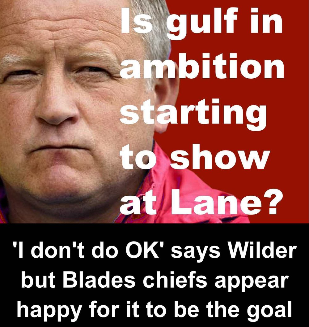 Is gulf in ambition between manager Chris Wilder and his bosses at Bramall Lane beginning to show