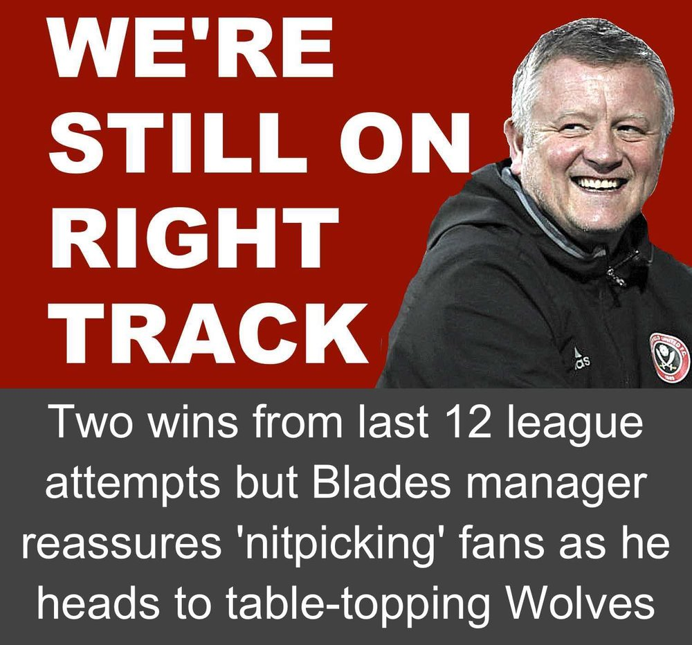 Sheffield United boss Chris Wilder launches staunch defence of his side as Blades head to table-topping Wolves with only two wins in 12 league attempts