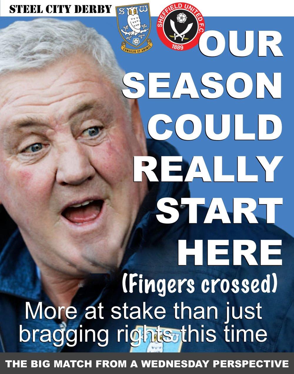 Make or break for Sheffield Wednesday in winner-takes-all showdown with neighbours Sheffield United at Hillsborough.