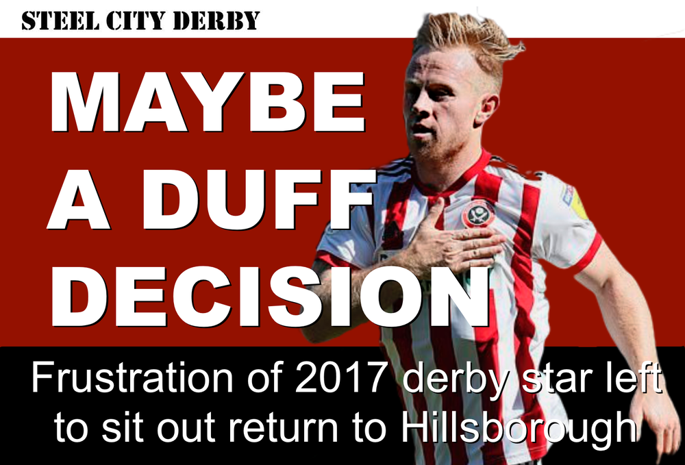 Was it a mistake for Sheffield United to leave Mark Duffy out of latest Steel City derby?