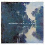 Meditations on Life ~ Death