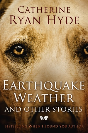Earthquake Weather and Other Stories