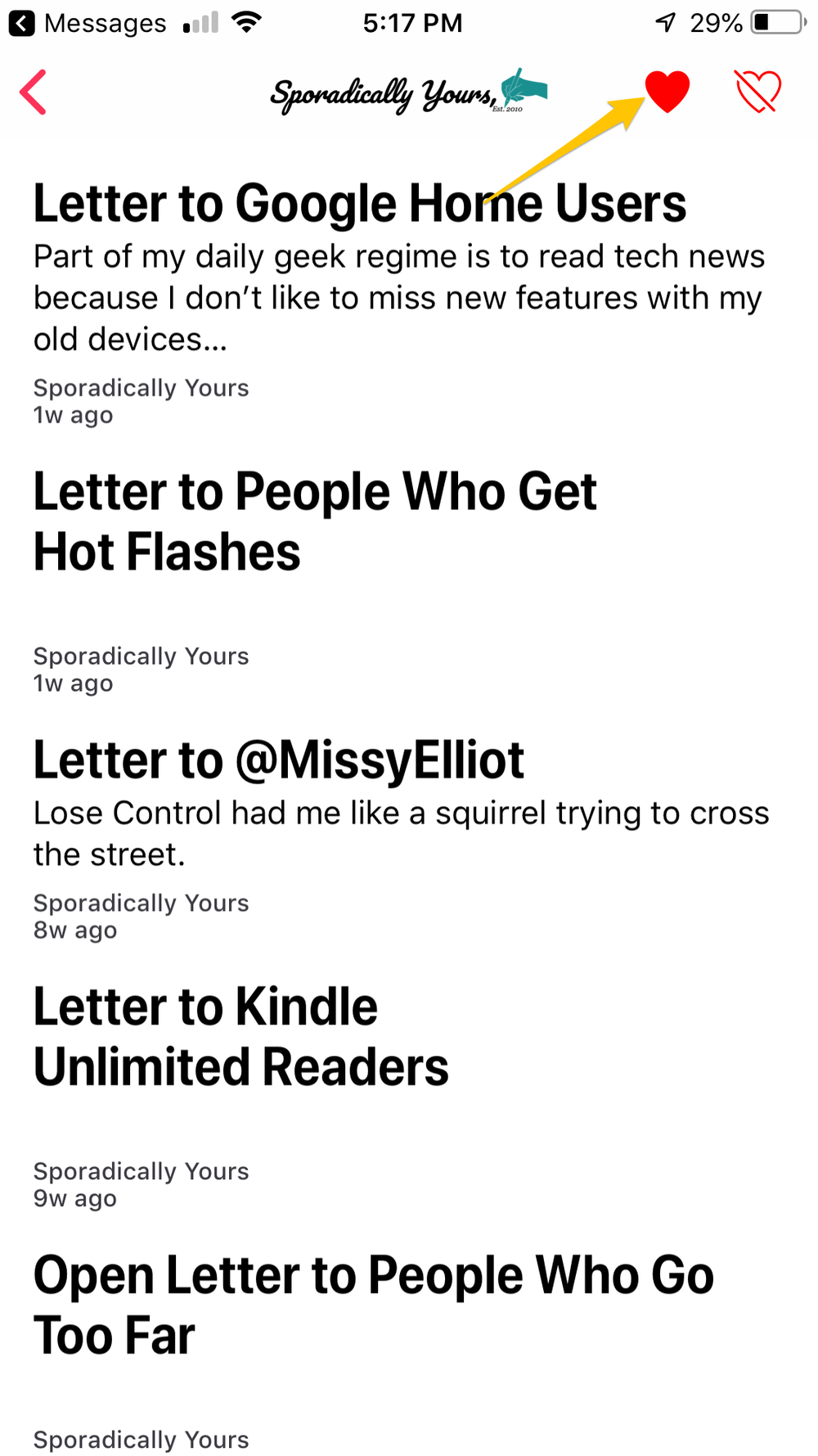 Sporadically Yours on Apple News - If you'd like to see me in your Apple News, just click subscribe on your device with iOS 9 or later or macOS 10.14 or later. Click the heart and I'll forever be in your Apple News sidebar. I think you have to do this from each device you read Apple News. not sureThen all you have to do is remember to check it.