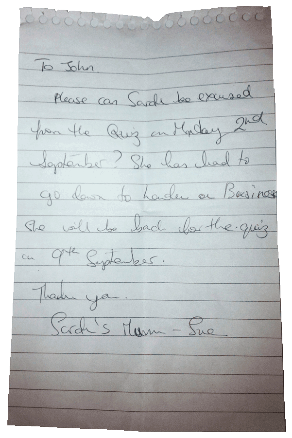 Sarahs Mum's absence note!
