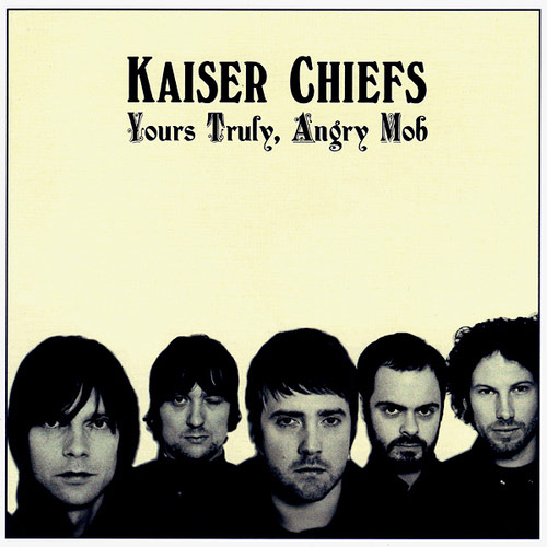 Q13 Yours Truly, Angry Mob was a number 1 UK album hit for who in 2007? Kaiser Chiefs