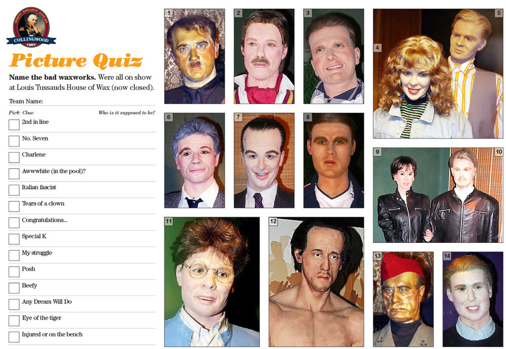 Some of the waxworks were so bad we gave the Quizzers a little clue!