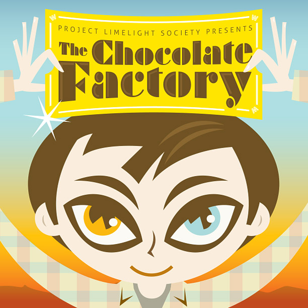 """Theatre Projects One again I designed and illustrated the sets, posters, and animations for the Project Limelight presentation of """"The Chocolate Factory"""". One day only, 2 shows July 14, 2014."""