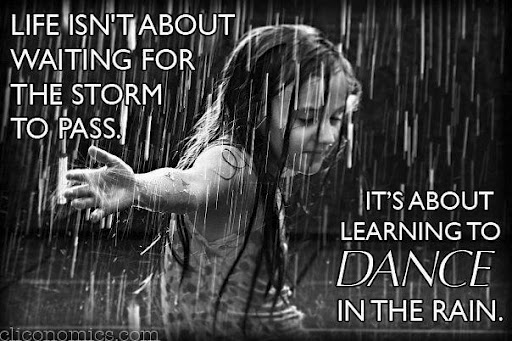 Notes And Quotes Learn To Dance In The Rain