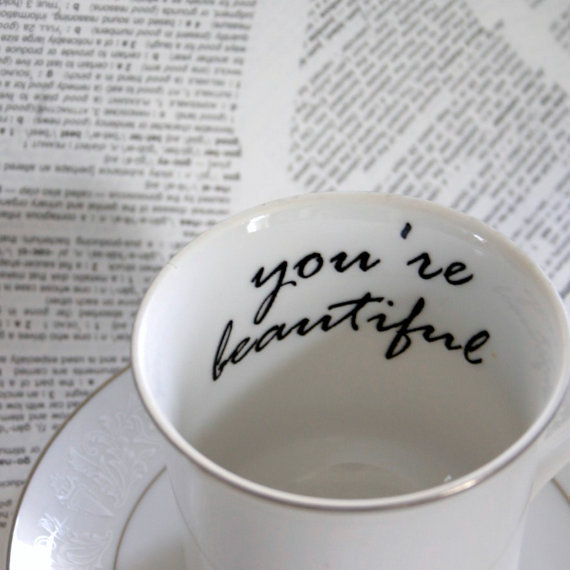 youre beautiful cup quote message note.jpg