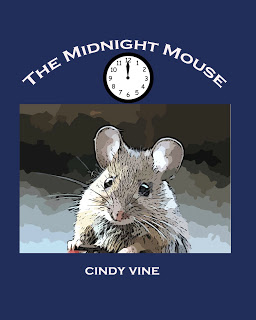 The Midnight Mouse by Cindy Vine is available on Amazon.com