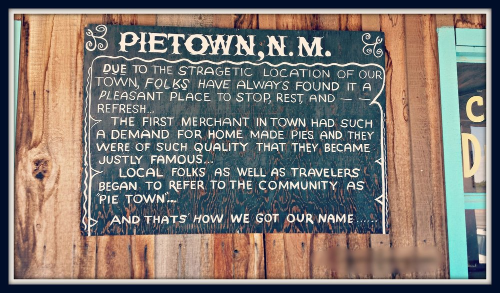 A Piece of History:  Find out how Pie Town got it's name. This sign is proudly displayed just outside the front door of Pie-o-neer.