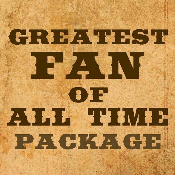 Greatest Fan of All Time Package - $7,500.00