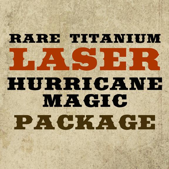 Rare Titanium Laser Hurricane Package - $200.00