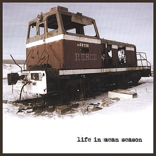 Rench: Life in Mean Season $7.99