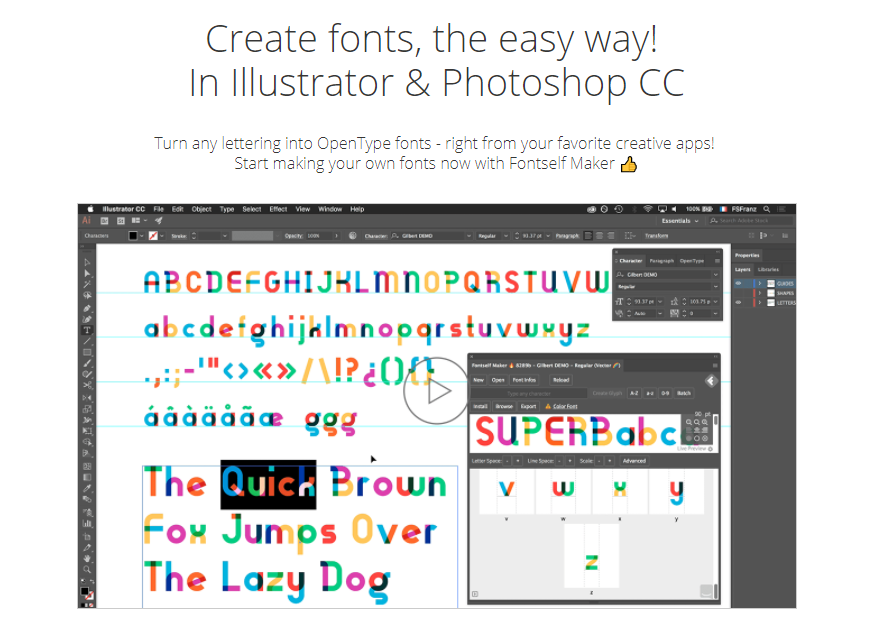 Fontself - This Illustrator and Photoshop plugin lets you easily drag and drop vectors to create fonts (even color fonts) and even give them open type features, or create webfonts.