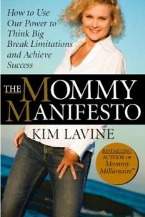 An Excerpt from The Mommy Manifesto by Kim Lavine. Click the Cover to Sign The Manifesto