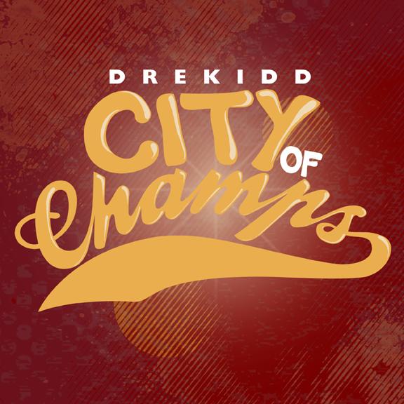 Drekidd - City of Champs Production/Engineering: Heart Beat Artwork: Jordan Yescas Download