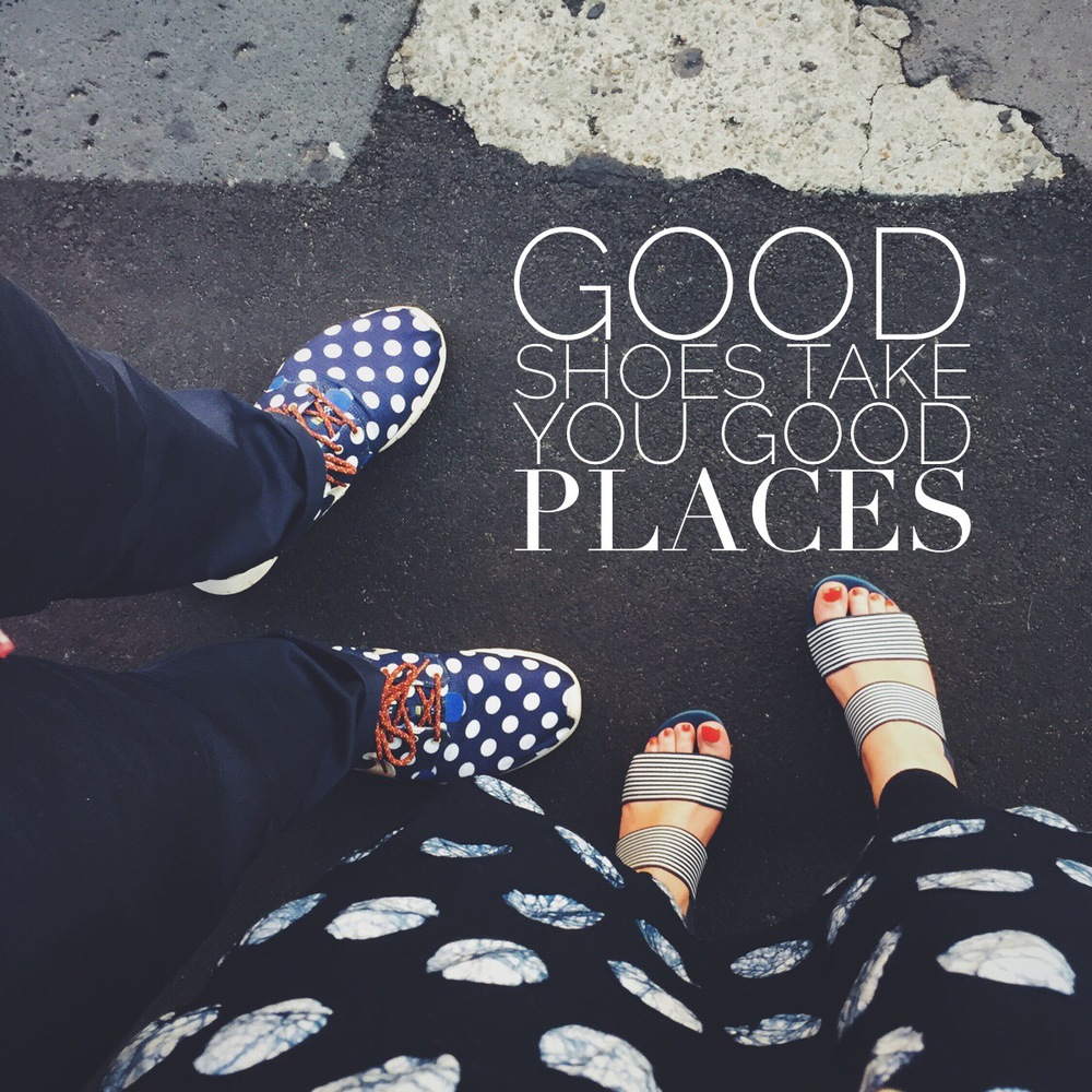 monday mantra good shoes take you good places the fashion futurist