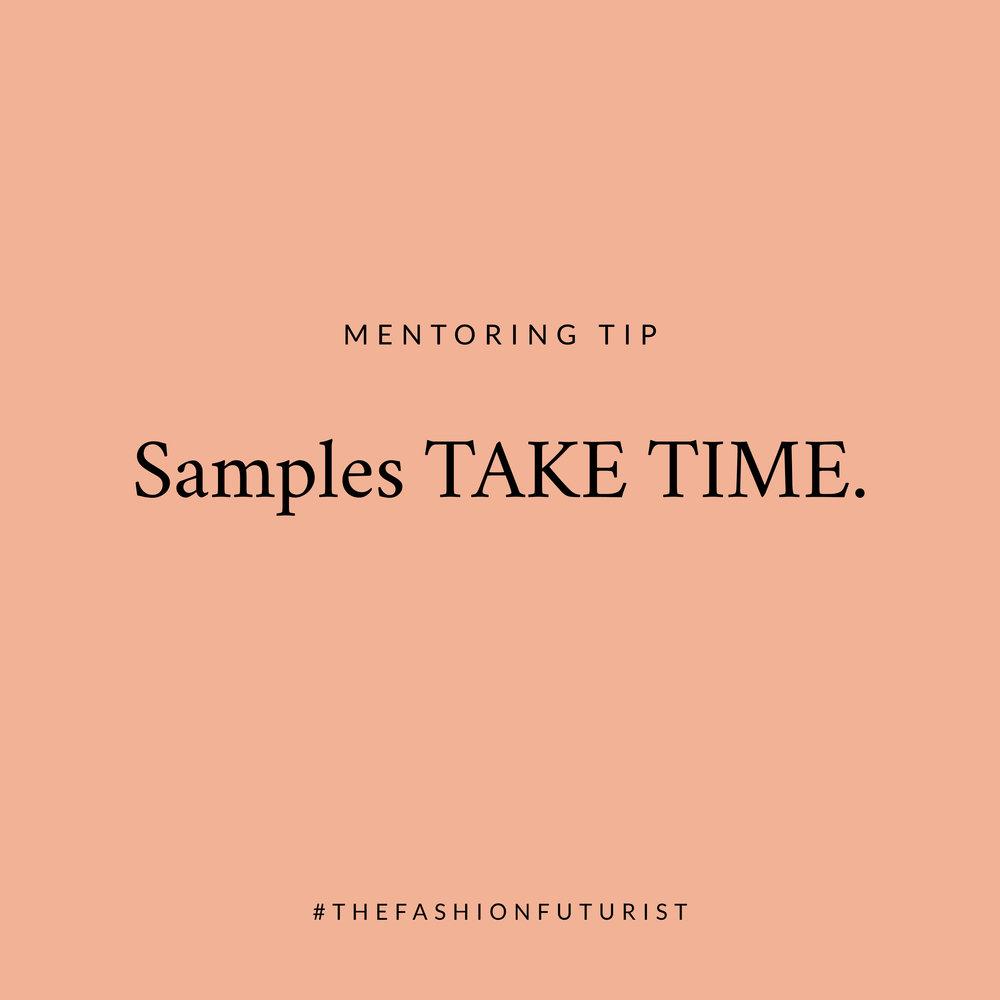 mentoring tip - samples TAKE TIME.