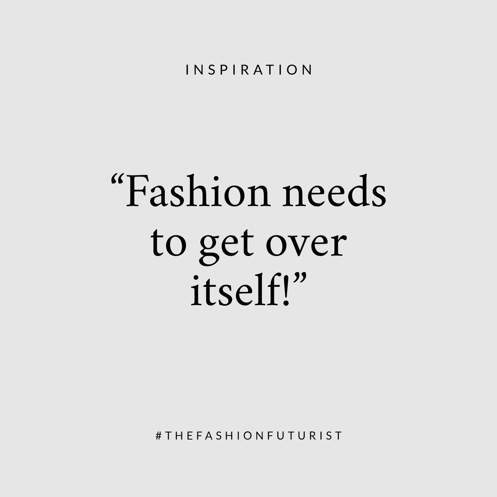 fashion-needs-to-get-over-itself