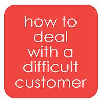 difficult customer.jpg