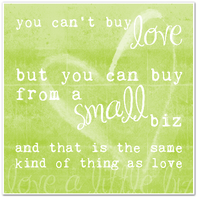 love a small biz.jpg