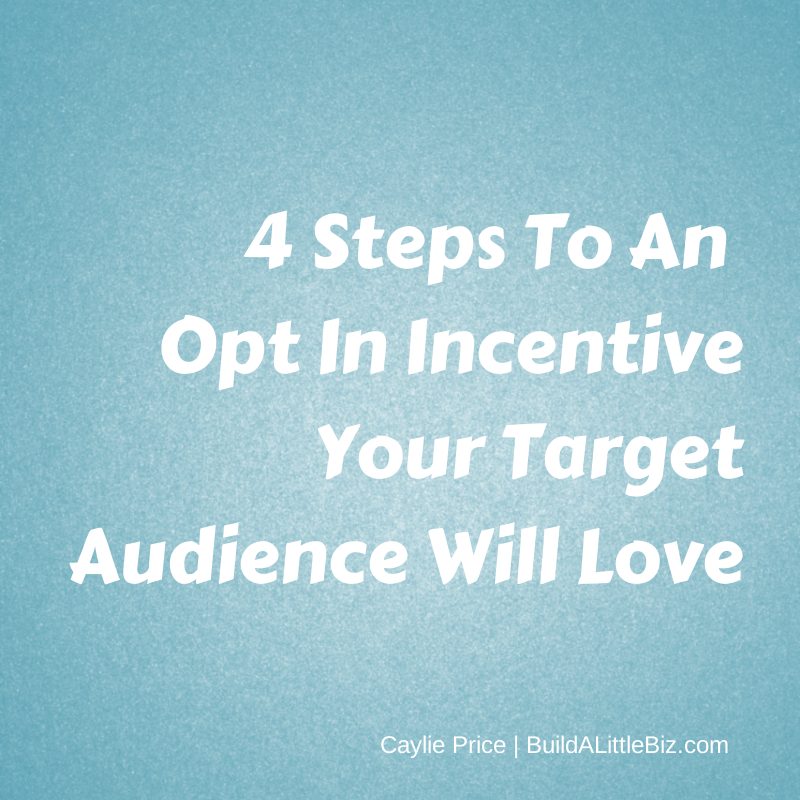 4 Steps To An Opt In Incentive Your.png