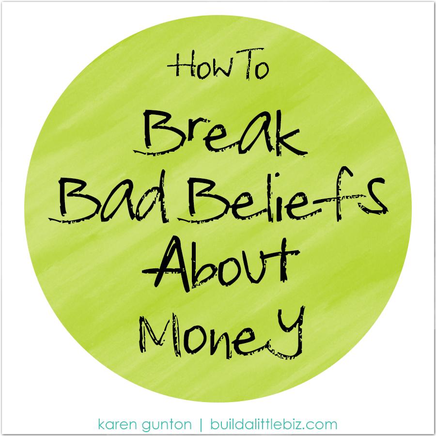 break-bad-beliefs-about-money.png