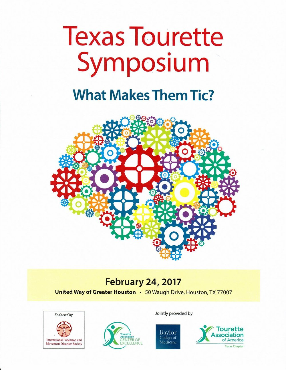 VIEW BROCHURE HERE:  http://www.baylorcme.org/pdfs/1530%20-%20Tourette%202017_Brochure_Final%20V2.pdf