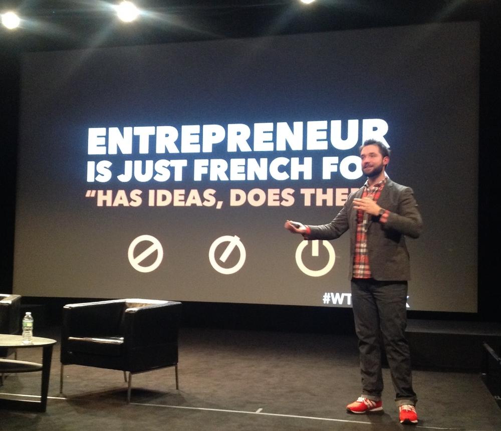 "Defining the word entrepreneur - ""has ideas, does them""....."