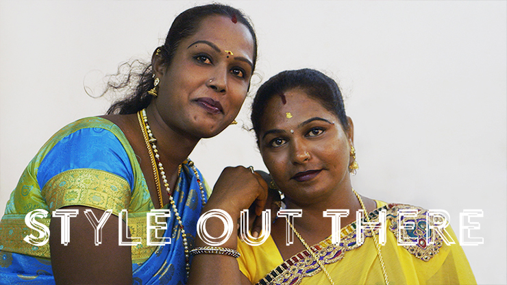 Style Out There - Indias Hijra