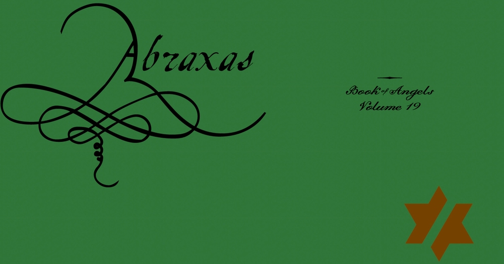 Abraxas_ The Book of Angels, Vol. 19.jpg