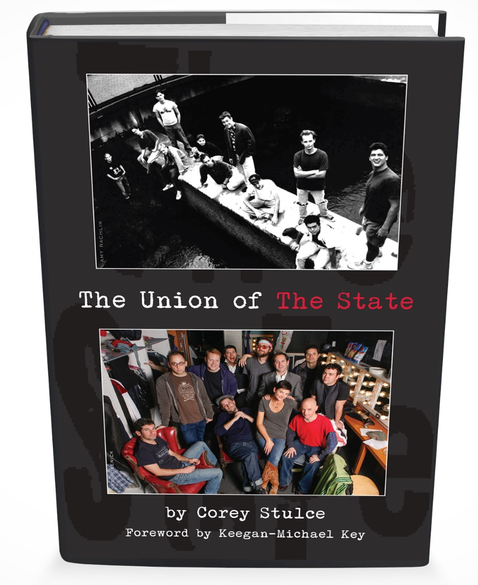 """The Union of The State"" is the oral history of the troupe's creation, dissolution, reinvention and reunion over the last three decades, told by the members of the group and their collaborators. Pre-order now! Hardcover, Kindle, or Softcover"
