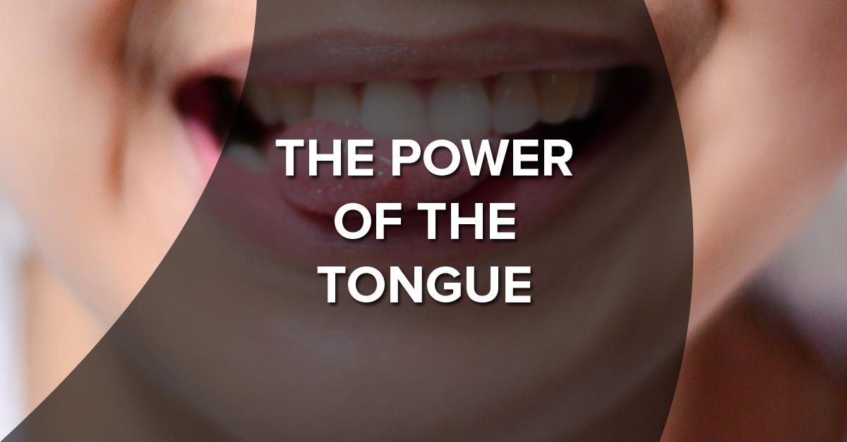 The Power of the Tongue — Saint Paul's Outreach
