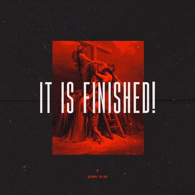 """30 When he had received the drink, Jesus said, """"It is finished."""" With that, he bowed his head and gave up his spirit. John 19:30  Taking the consequences of everything we created and gave us everything we would ever need. #goodfriday #john1930"""