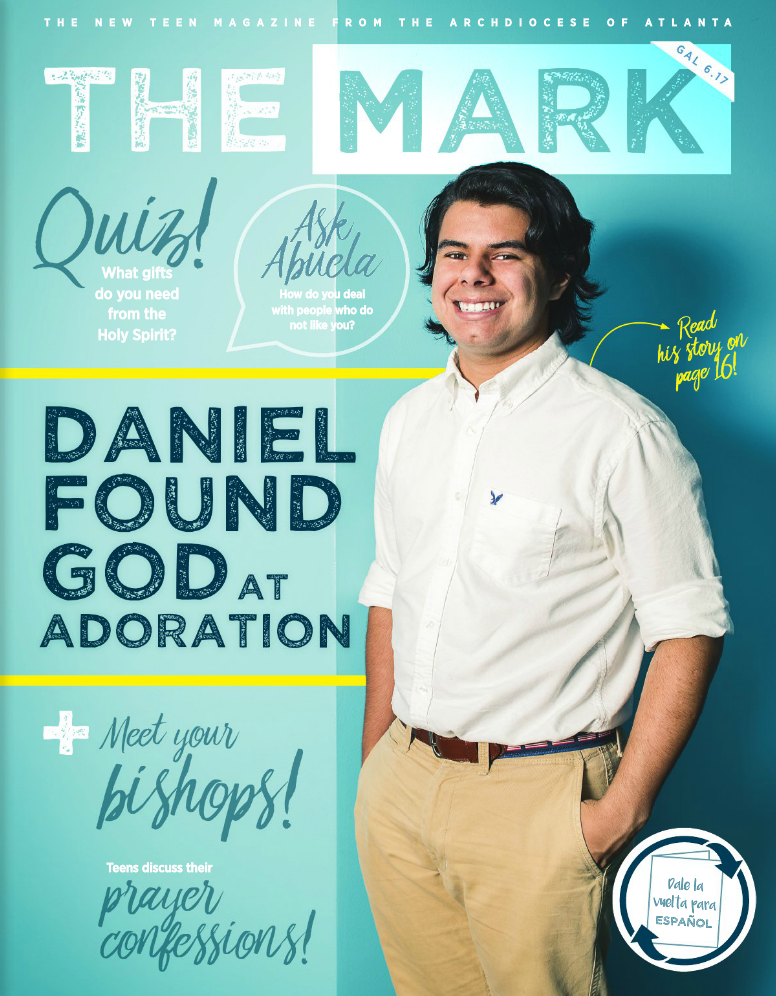 The Mark - a New Teen Magazine from the Archdiocese of Atlanta