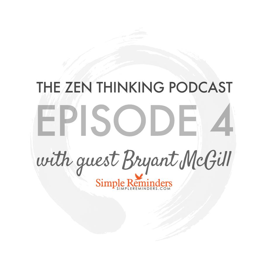 Zen thinking podcast