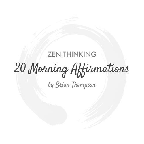 20 daily morning affirmations of zen thinking includes a free pdf 20 daily morning affirmations of zen thinking includes a free pdf download zen thinking thecheapjerseys Images