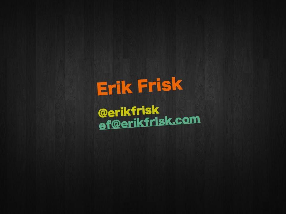 ErikFrisk_ScandevTalk.021.jpg